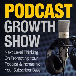 Podcast Guesting - A Cure For Stalled Subscriber Growth [S1E02]