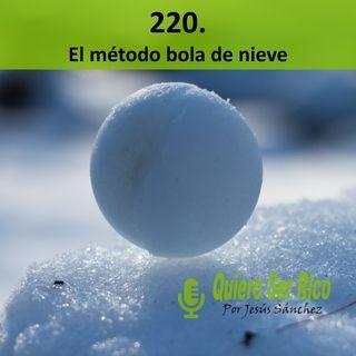 ⛄220. El método bola de nieve; elimina tus deudas