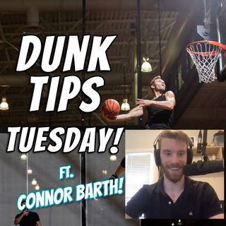 How To Dunk Like Barth! | [Dunk Tip Tuesday Ep. 14]