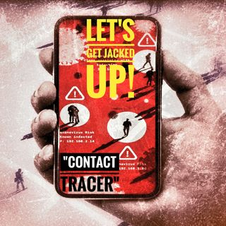 LET'S GET JACKED UP! Contact Tracer