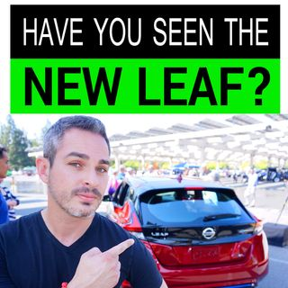 The New Nissan Leaf: In-person Review
