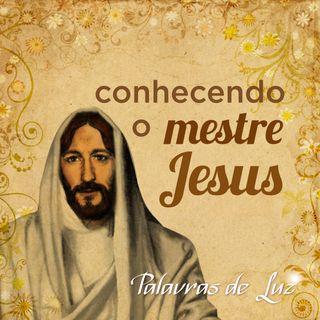 Conhecendo o Mestre Jesus