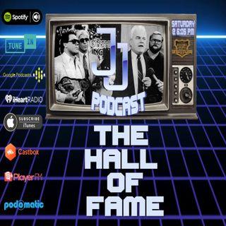 JJ: The JJ Dillon Podcast  The Hall Of Fame