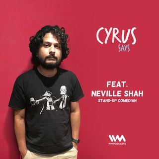 Ep. 339: Feat. Neville Shah