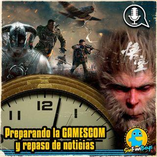 SinFanBoys Cap11-Preparando la Gamescom y repaso de noticias