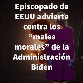 Episodio 434: 👏Episcopado EEUU advierte sobre males morales de la Administración Biden 🤷♂️ Cardenal en desacuerdo