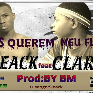 Sleack ft Clark - Eles querem meu Flow [NVALHAMUSIC].mp3