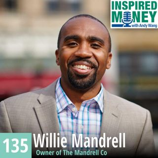 Investing in Multi-Family Real Estate with Willie Mandrell