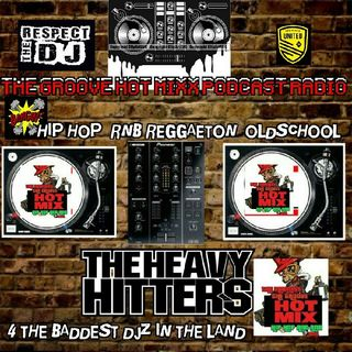 The Groove Hot Mixx Podcast