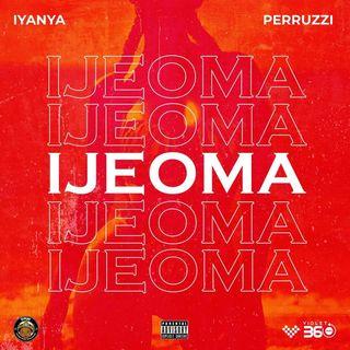 Iyanya ft. Peruzzi - Ijeoma NersiRadio