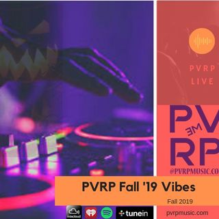PVRP Music: Fall 2019 (House, Techno, EDM)