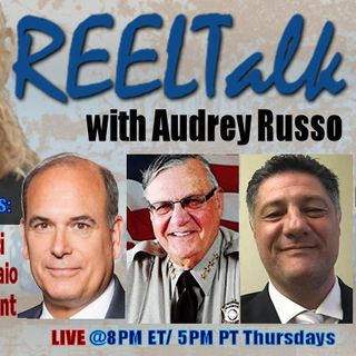 REELTalk: Dr. Steven Bucci of the Heritage FDN, Sheriff Joe Arpaio and Thierry Laurent Pellet direct from France