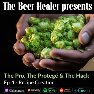 Ep. 59 - The Pro, The Protege & The Hack: Recipe Creation. With Dave Padden (Akasha) & Ben Miller (From Ben)