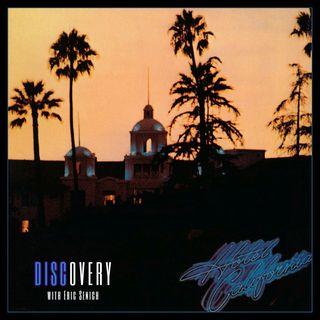 Episode 105   Eagles 'Hotel California' Album
