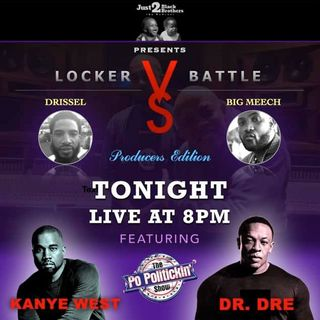 Locker Verzuz - Diddy vs BBTP, Dr Dre vs Kanye West