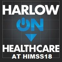 Harlow on Healthcare: HIMSS18 interview with Gregory Church, 4Medica