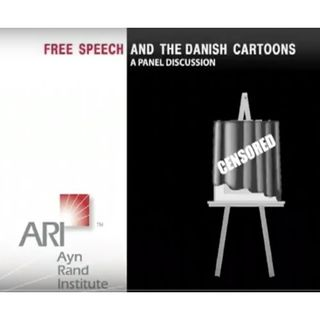 Yaron Brook,Daniel Pipes & Edwin Locke: Free Speech and the Danish Cartoons
