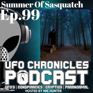 Ep.99 Summer Of Sasquatch
