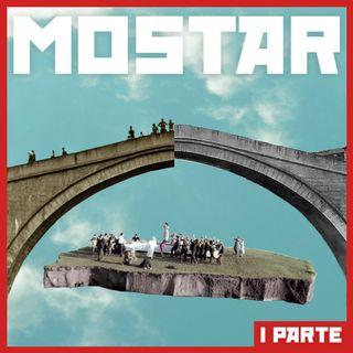 Quella volta in cui cadde un ponte a Mostar // Parte I: La città divisa in due