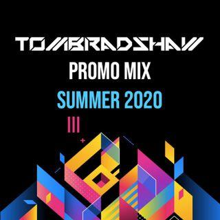 Tom Bradshaw Promo Mix Summer 2020