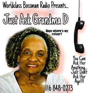WBRP.... Just Ask Grandma D