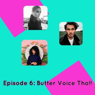 Butter Voice Tho!!
