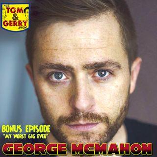 Bonus Episode: George McMahon