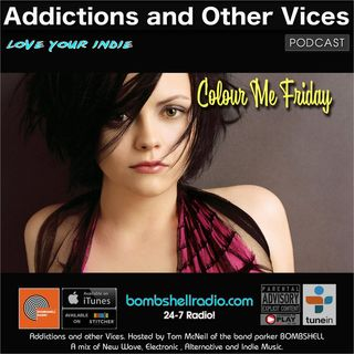 Addictions and Other Vices 543 - Colour Me Friday