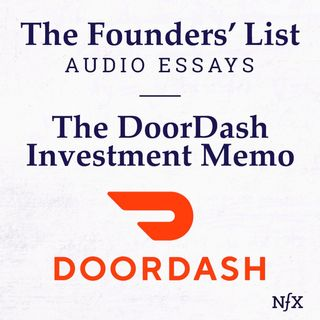 The Founders' List: The DoorDash Investment Memo from 2014