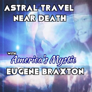 Eugene Braxton   Americas Mystic