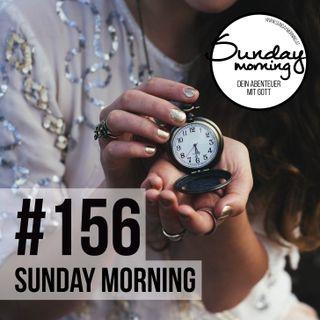 Hüter der Zeit Teil 2/3 | Sunday Morning #156