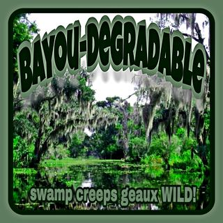 Bayou Degradable