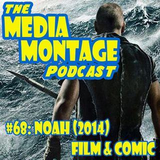 MMP 68 Noah (2014) Film & Graphic Novel