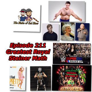 B&S Episode 211: Greatest Royal Steiner Math