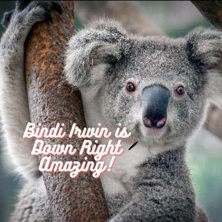 Episode 2 Bindi Irwin Mothers Day Celebration