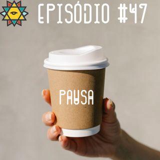 Aprendiz Mathite # 47 Pausa