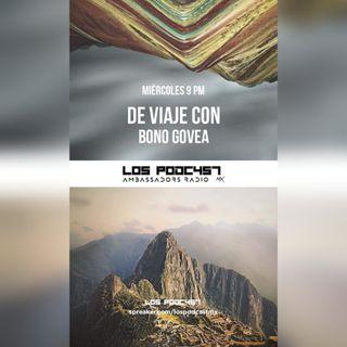 02 DE VIAJE CON BONO GOVEA | PERÚ