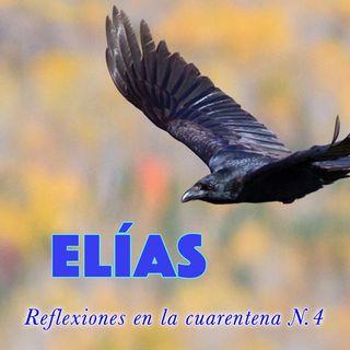 Elías (Reflexiones en la cuarentena N.4)