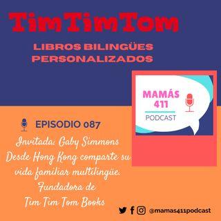 087 - Invitada: Gaby Simmons, una emprendedora peruana en Hong Kong, fundadora de Tim Tim Tom Books