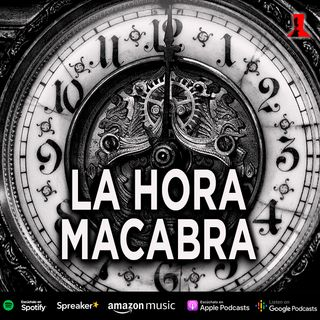 La hora macabra | Relato Mexicano de Terror