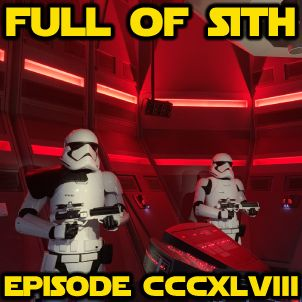 Episode CCCXLVIII: Rise of the Resistance West