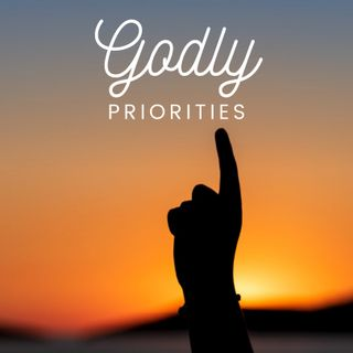 Godly Priorities
