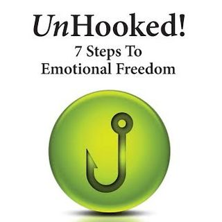 Unhooked - 7 Steps To Emotional Freedom