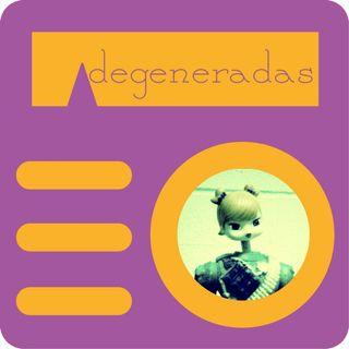 Degeneradas 11 - Literatura feminista latinoamericana con Ana Gallego