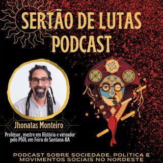#01 - Experiências e desafios da esquerda em tempos de barbárie - com Jhonatas Monteiro