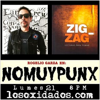 NoMuyPunx con Rogelio Garza