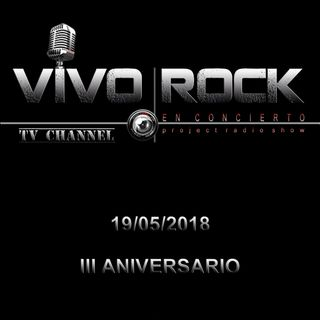 20180519_III ANIVERSARIO VIVO ROCK