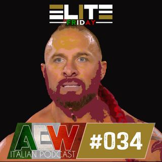 Elite Friday - Episodio 034