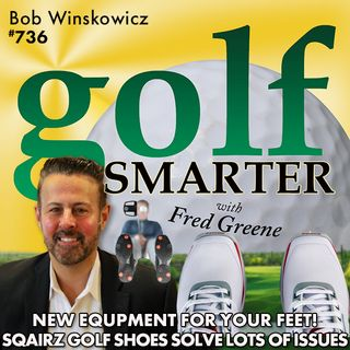 New Equipment for Your Feet! SQAIRZ Golf Shoes Give You Distance, Accuracy, Balance, Stability, & Comfort!