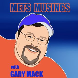 METS MUSINGS EPISODE 124